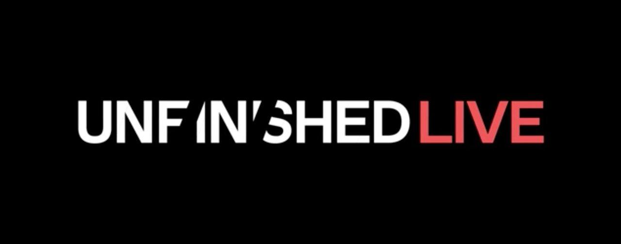 Unfinished Live Episode One photo 1060033.jpg
