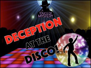 Deception At The DISCO! photo deceptionattheDisco.jpg