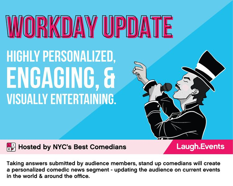 Workday Update - Comedy Show service