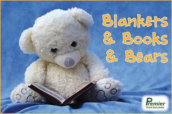 BLANKETS & BOOKS & BEARS