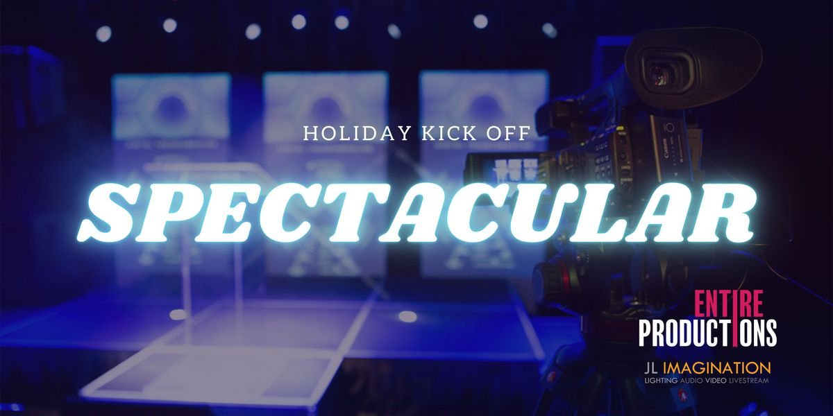 Holiday Kick Off Spectacular