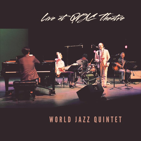 World Jazz Quintet - Live At QPAC Theatr cover photo